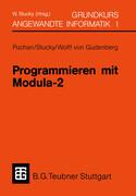 Programmieren mit Modula-2 Grundkurs Angewandte Informatik I
