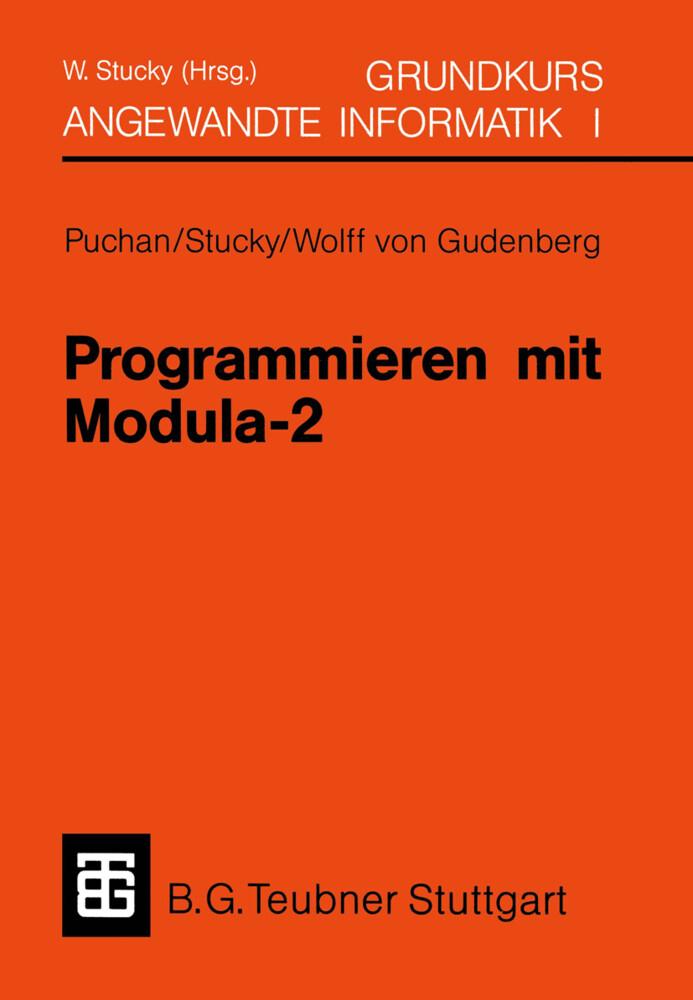 Programmieren mit Modula-2 Grundkurs Angewandte...