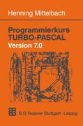 Programmierkurs TURBO-PASCAL Version 7.0