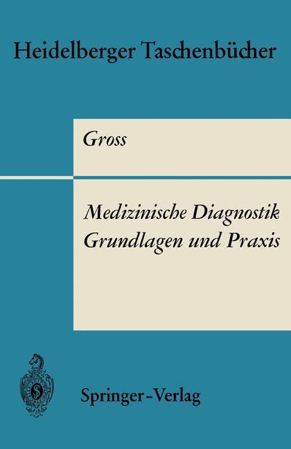 Medizinische Diagnostik - Grundlagen und Praxis...