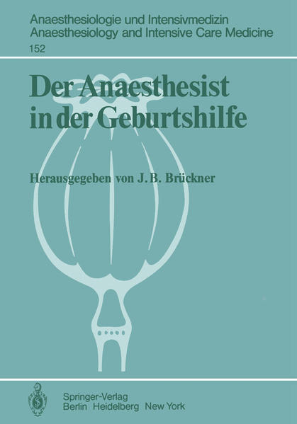 Der Anaesthesist in der Geburtshilfe als Buch von
