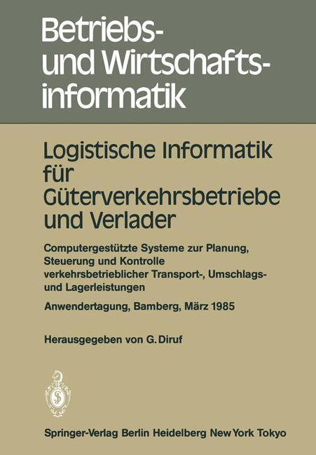 Logistische Informatik für Güterverkehrsbetrieb...