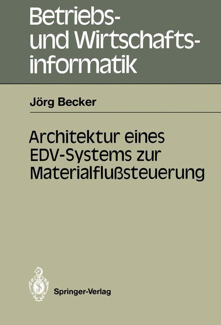 Architektur eines EDV-Systems zur Materialflußs...