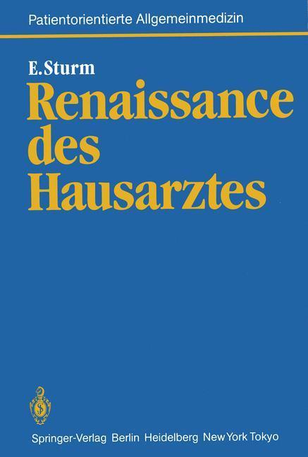 Renaissance des Hausarztes als Buch von Eckart ...