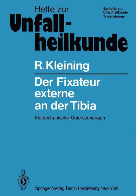 Der Fixateur externe an der Tibia als Buch von ...