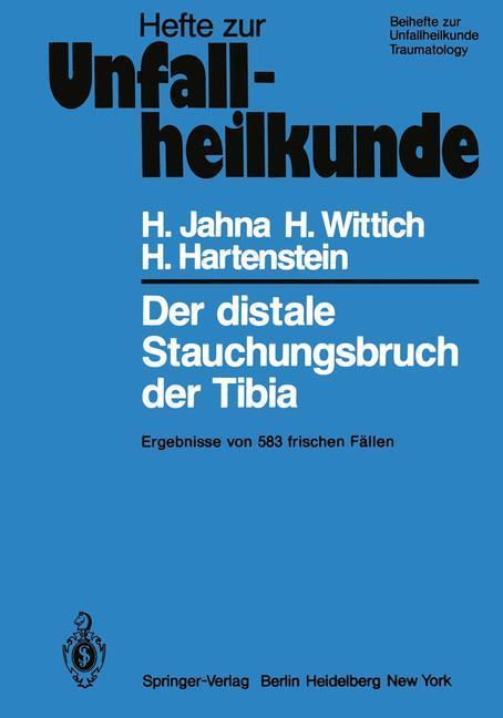 Der distale Stauchungsbruch der Tibia als Buch ...