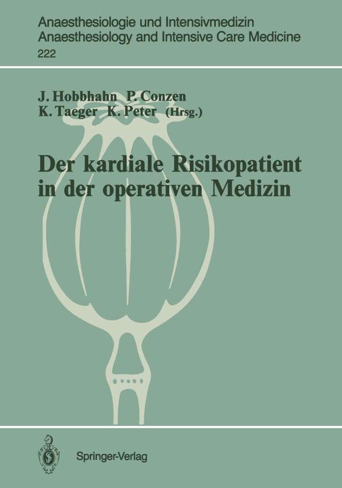 Der kardiale Risikopatient in der operativen Me...
