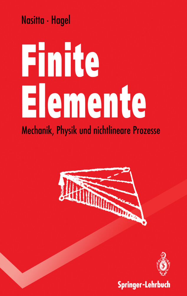 Finite Elemente als Buch von Harald Hagel, Karl...