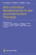Alte und neue Medikamente in der psychiatrischen Therapie