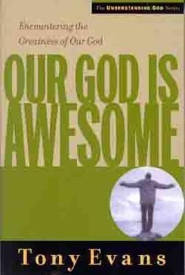 Our God Is Awesome: Encountering the Greatness of Our God als Taschenbuch