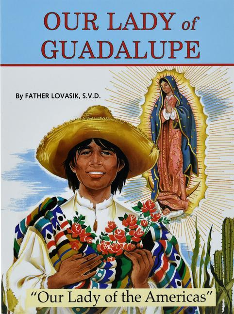 Our Lady of Guadalupe: Our Lady of the Americas als Taschenbuch