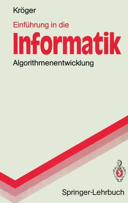 Einführung in die Informatik als Buch von Fred ...
