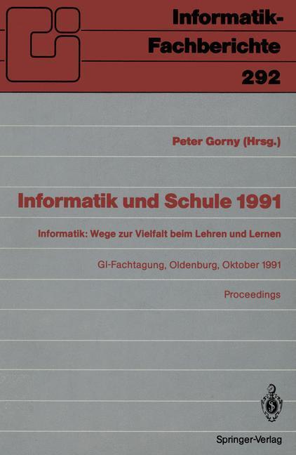 Informatik und Schule 1991 als Buch von