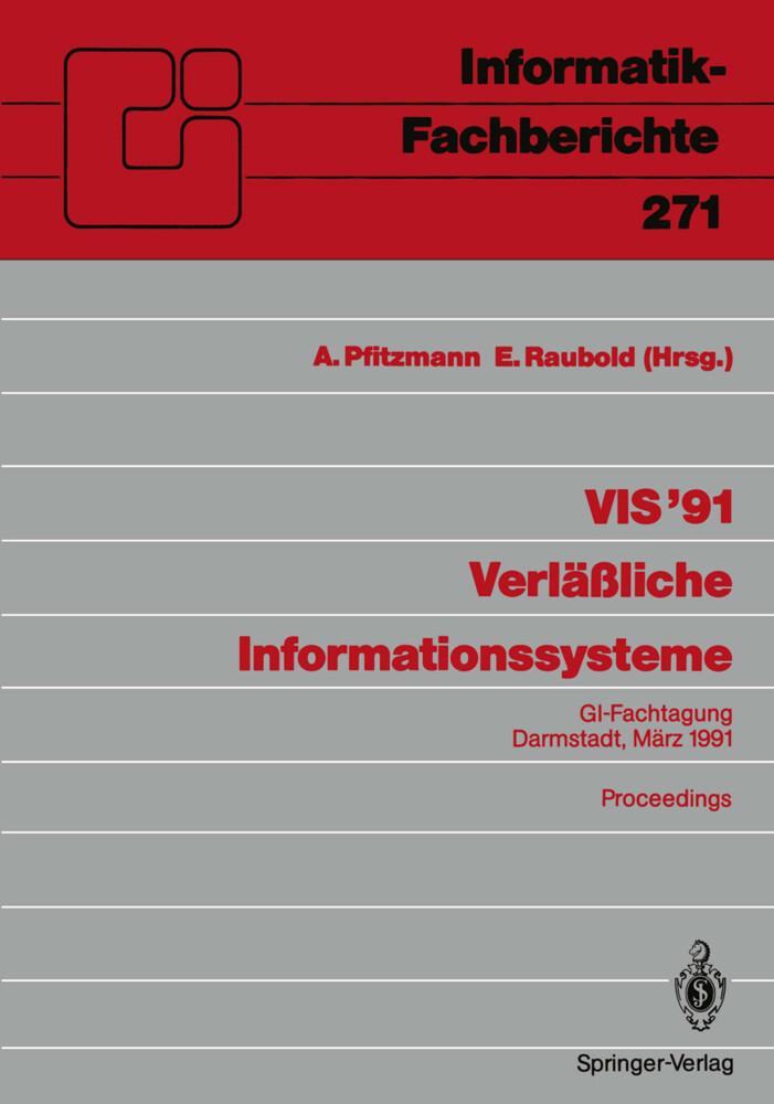 VIS ´91 Verläßliche Informationssysteme als Buc...