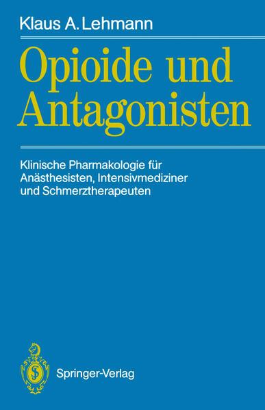 Opioide und Antagonisten als Buch von Klaus A. ...