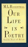Our Life in Poetry: Selected Essays & Reviews als Buch (gebunden)