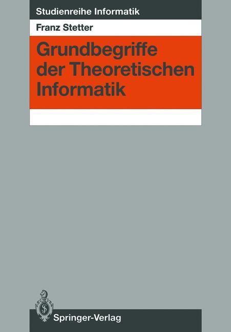 Grundbegriffe der Theoretischen Informatik als ...