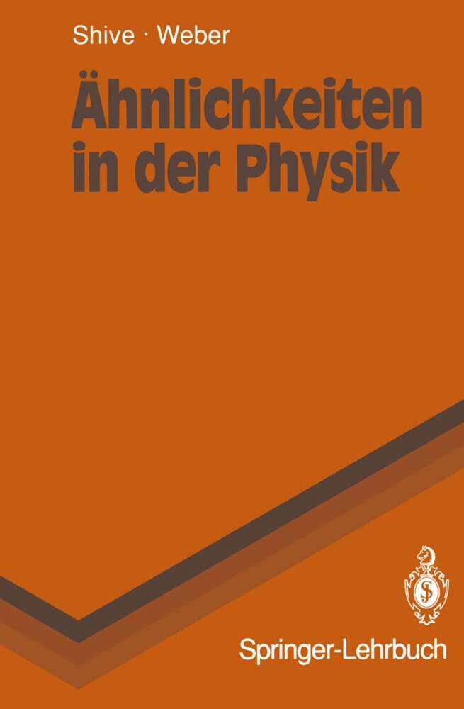 Ähnlichkeiten in der Physik als Buch von John N...
