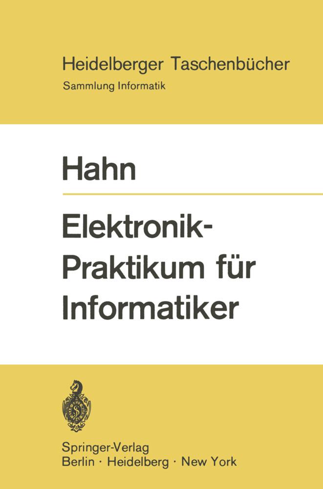Elektronik-Praktikum für Informatiker als Buch ...