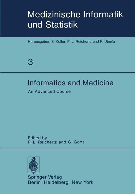 Informatics and Medicine als Buch von