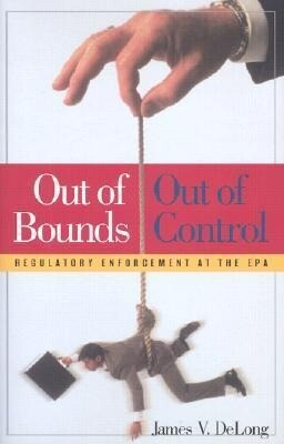 Out of Bounds and Out of Control: Regulatory Enforcement at the EPA als Buch