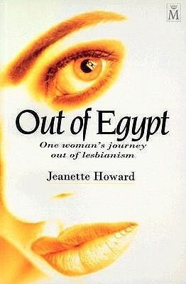 Out of Egypt: One Woman's Journey Out of Lesbianism als Taschenbuch