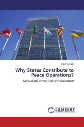 Why States Contribute to Peace Operations? als ...