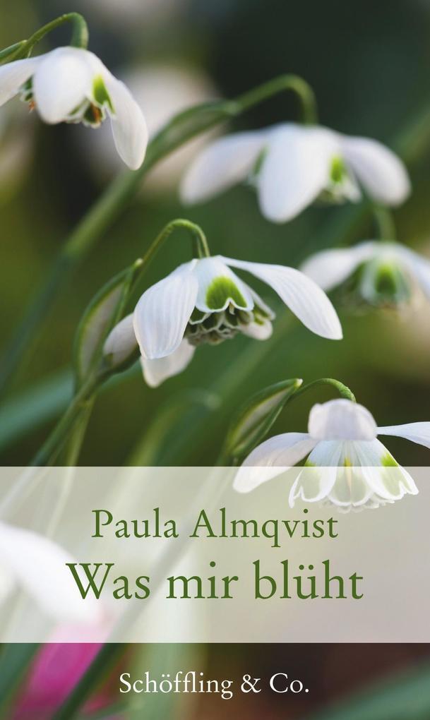 Was mir blüht als Buch von Paula Almqvist