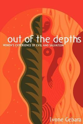 Out of the Depths: Women's Experience of Evil and Salvation als Taschenbuch
