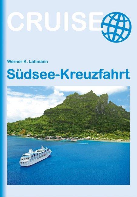 Südsee-Kreuzfahrt als Taschenbuch von Werner K....
