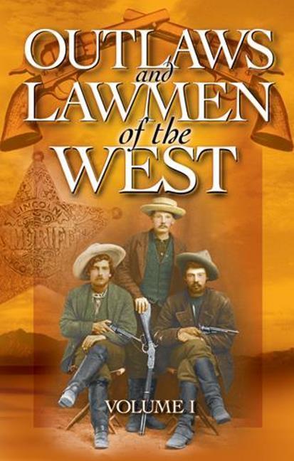 Outlaws and Lawmen of the West: Volume I als Taschenbuch