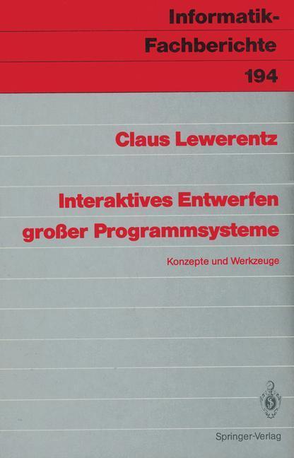 Interaktives Entwerfen großer Programmsysteme a...