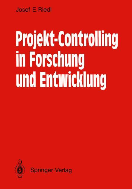 Projekt-Controlling in Forschung und Entwicklun...