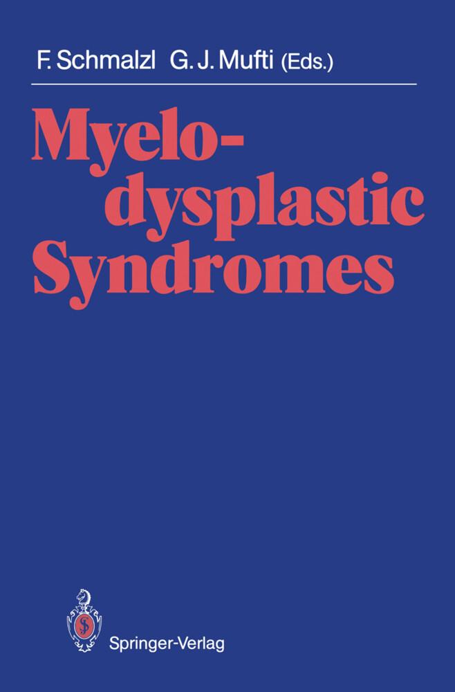 Myelodysplastic Syndromes als Buch von