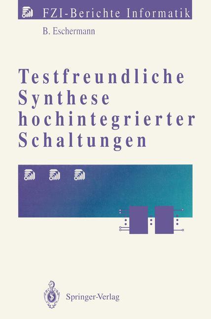 Testfreundliche Synthese hochintegrierter Schal...