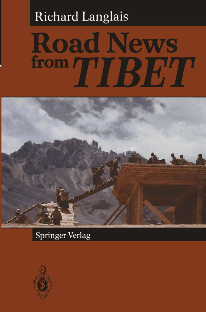 Road News from Tibet als Buch von Richard Langlais