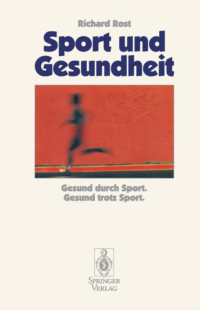 Sport und Gesundheit als Buch von Richard Rost