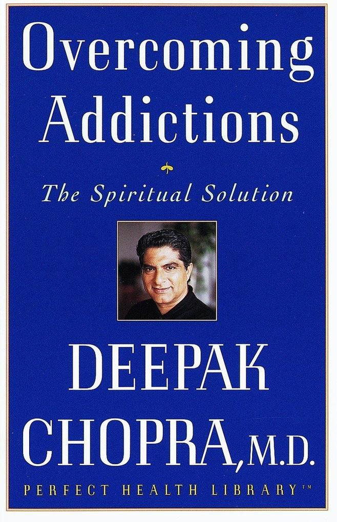 Overcoming Addictions: The Spiritual Solution als Taschenbuch