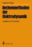 Rechenmethoden der Elektrodynamik