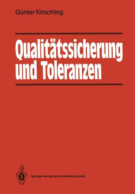 Qualitätssicherung und Toleranzen als Buch von ...