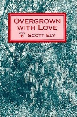 Overgrown with Love als Taschenbuch