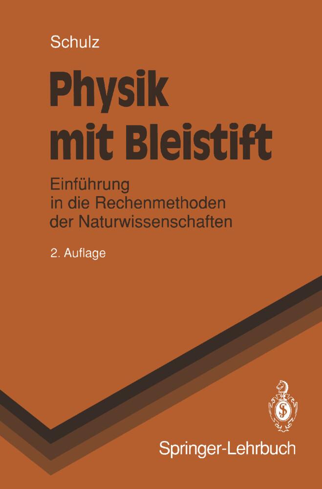 Physik mit Bleistift als Buch von Hermann Schulz