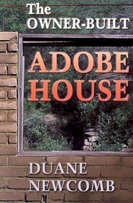 The Owner-Built Adobe House als Taschenbuch
