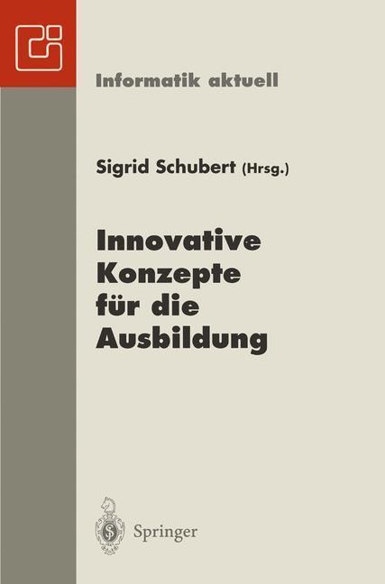 Innovative Konzepte für die Ausbildung als Buch...