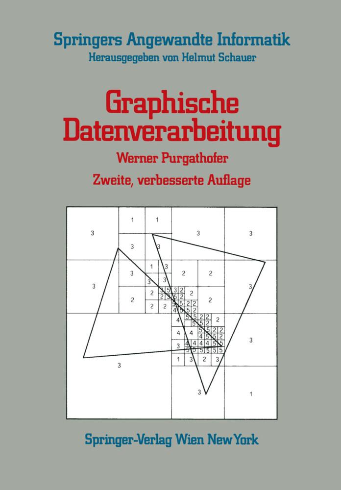 Graphische Datenverarbeitung als Buch von Werne...