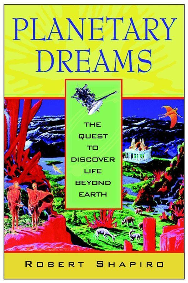 Planetary Dreams: The Quest to Discover Life Beyond Earth als Taschenbuch