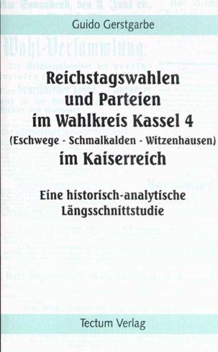 Reichstagswahlen und Parteien im Wahlkreis Kass...