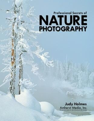 Professional Secrets Of Nature Photography als Taschenbuch