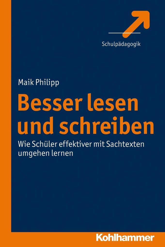Besser lesen und schreiben als Buch von Maik Ph...