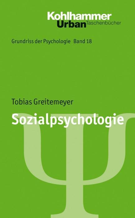 Sozialpsychologie als Taschenbuch von Tobias Gr...